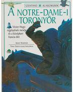 A Notre-Dame-i toronyőr - Jimmy Symonds, Victor Hugo