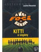 Kitti, a vagány - Joachim Masannek