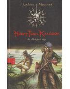 Honky Tonk Kalózok: Az elfelejtett nép - Joachim Masannek