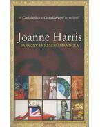 Bársony és keserű mandula - Joanne Harris