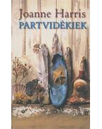 Partvidékiek - Joanne Harris