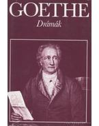 Drámák - Johann Wolfgang Goethe