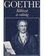 Költészet és valóság - Johann Wolfgang Goethe
