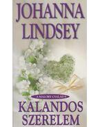 Kalandos szerelem - Johanna Lindsey