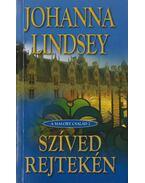 Szíved rejtekén - Johanna Lindsey