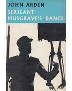 Serjeant Musgrave's Dance - John Arden