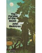 The Parable of the Beast - John Bleibtreu