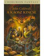 A Káosz kincse - John Caldwell