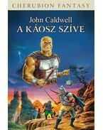 A Káosz Szíve - John Caldwell