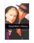 Dead Man's Money - starter - John Escott