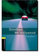 Goodbye, Mr Hollywood - Stage 1 - John Escott