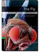 The Fly and Other Horror Stories - Stage 6 - John Escott