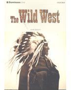 The Wild West - John Escott