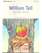 William Tell and Other Stories - John Escott