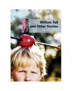 William Tell and Other Stories - with MultiROM - Dominoes Starter - Dominoes Starter - John Escott