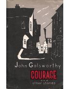 Courage and other stories - John Galsworthy