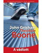 A vádlott - Theodore Boone 3. - John Grisham