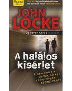 A halálos kísérlet - JOHN LOCKE