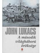 A második világháború öröksége - John Lukacs