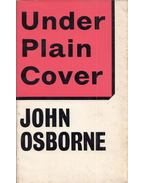 Under Plain Cover - John Osborne