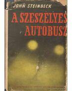A szeszélyes autóbusz - John Steinbeck