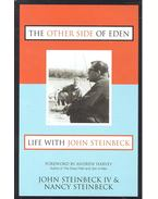 The Other Side of Eden: Life With John Steinbeck - John Steinbeck, Nancy Steinbeck