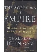 The Sorrows of Empire - JOHNSON, CHALMERS