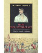 The Cambridge Companion to Mary Wollstonecraft - JOHNSON, L, CLAUDIA