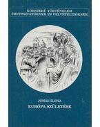 Európa születése - Jónás Ilona