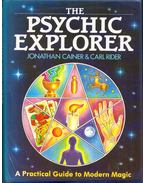 The Psychic Explorer: A practical guide to modern magic - Jonathan Cainer, Carl Rider