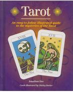 Tarot: An easy way-to-follow illustrated guide to the mysteries of the Tarot - Jonathan Dee