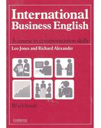 International Business English - A course in communication skills - Workbook - Leo Jones, Richard Alexander