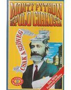 Monty Pyton repülő cirkusza - Csak a szöveg - Jones, Terry, Cleese, John, Chapman, Graham, Gilliam, Terry, Idle, Eric, Michael Palin
