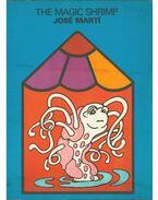 The Magic Shrimp - José Martí