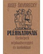 Pléhkatonák - Josef Skvorecky