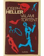 Valami történt - Joseph Heller