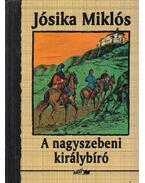 A nagyszebeni királybíró - Jósika Miklós