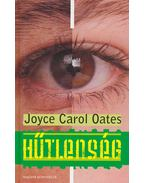 Hűtlenség - Joyce Carol Oates