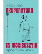 Akupunktúra és moxibusztió - Józsa László