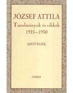 Tanulmányok és cikkek 1923-1930 - Szövegek - József Attila