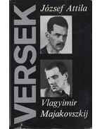 Versek - József Attila, Vlagyimir Majakovszkij