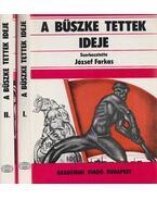 A büszke tettek ideje I-II. - József Farkas
