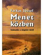 Menet közben - József Farkas