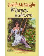 Whitney, kedvesem - Judith McNaught