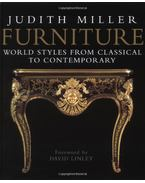 Furniture: World styles from classical to contemporary - Judith Miller