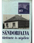 Sándorfalva története és népélete - Juhász Antal