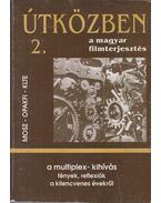 A multiplex-kihívás - Juhász Árpád