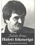 Halott feketerigó - Juhász Ferenc