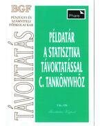 Példatár a statisztika távoktatással c. tankönyvhöz - Juhász Györgyné, dr., Sándorné dr. Kriszt Éva