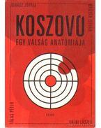 Koszovó - Juhász József, Magyar István, Tálas Péter, Valki László